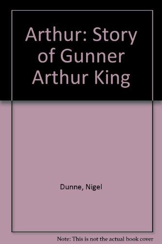 Arthur By Nigel Dunne