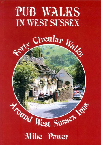 Pub Walks in West Sussex By Mike Power