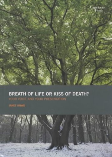 Breath of Life or Kiss of Death? By Janet Howd