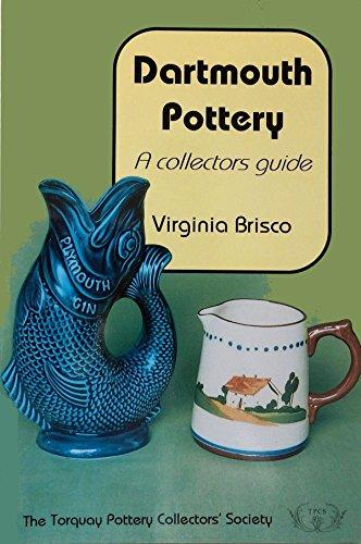 Dartmouth Pottery: A Collectors' Guide By Virginia Brisco