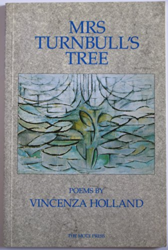 Mrs. Turnbull's Tree By Vincenza Holland
