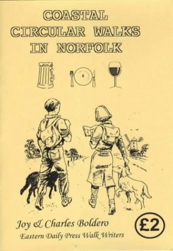 Coastal Circular Walks in Norfolk By Joy Boldero