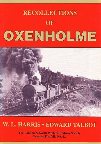 Recollections of Oxenholme By W.L. Harris