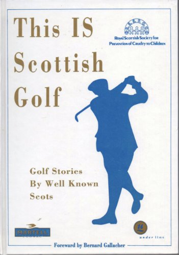 This is Scottish Golf By Percy Huggins