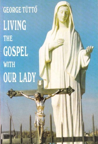 Living the Gospel with Our Lady