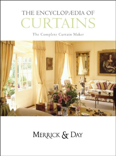 The Encyclopaedia of Curtains By Catherine Merrick