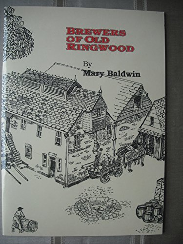 Brewers of Old Ringwood by Mary Baldwin