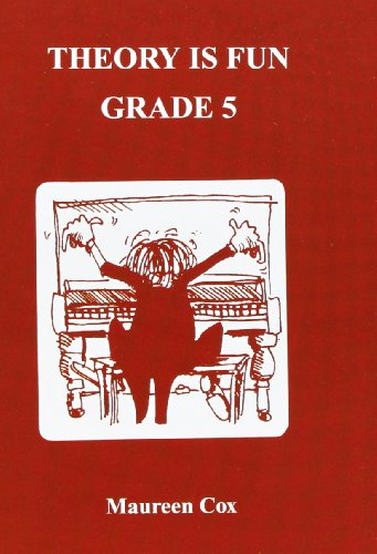 Theory is Fun: Grade 5 by Maureen Cox