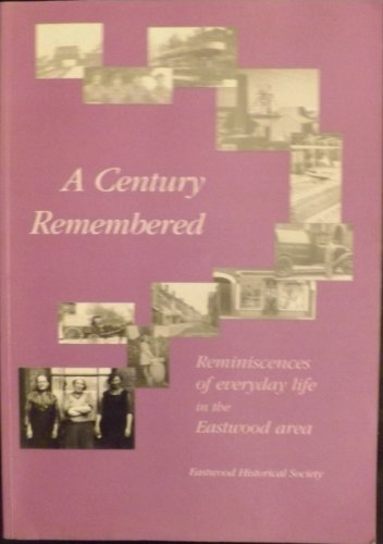 A Century Remembered By Michael Bennett