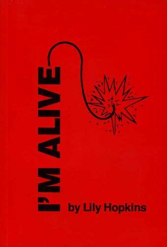 I'm Alive By Lily Hopkins