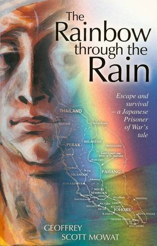 Rainbow Through the Rain by Geoffrey Scott Mowat