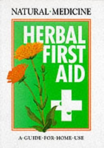 Herbal First Aid By Andrew Chevallier