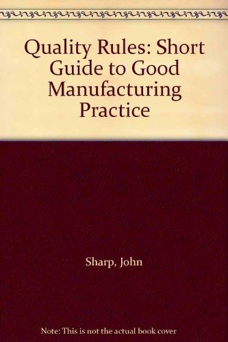 Quality Rules By John Sharp