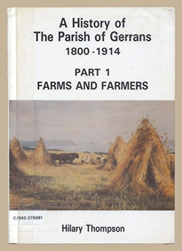 History of the Parish of Gerrans, 1800-1914 By Hilary Thompson
