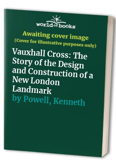 Vauxhall Cross By Kenneth Powell