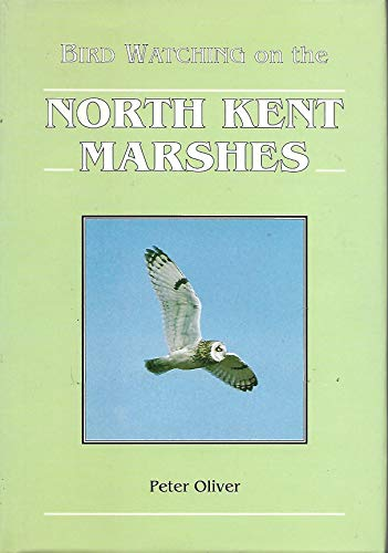 Bird Watching on the North Kent Marshes By Peter Oliver