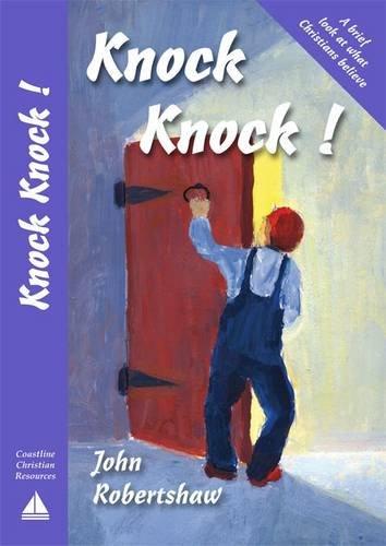 Knock Knock! By John S. Robertshaw
