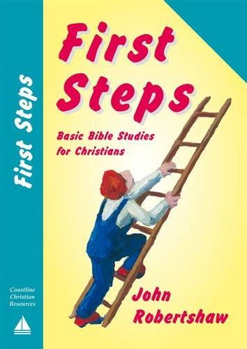 First Steps By John S. Robertshaw