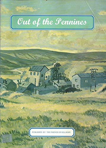 Out of the Pennines By Edited by Bryan Chambers