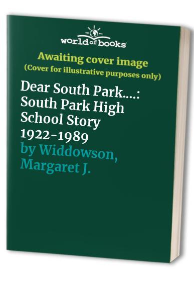 Dear South Park.... By Margaret J. Widdowson