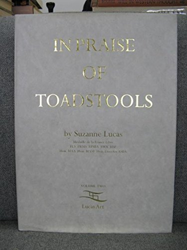 In Praise of Toadstools By Suzanne Lucas