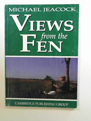 Views from the Fen By Michael Jeacock