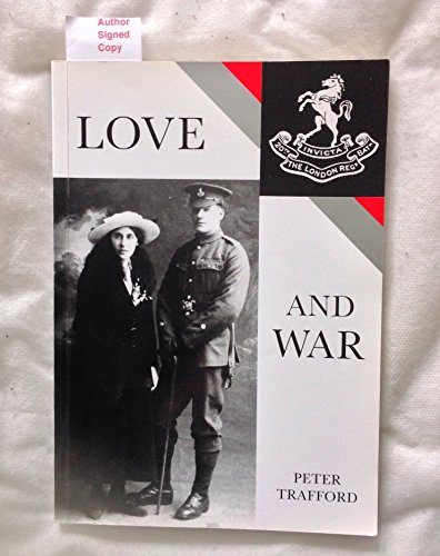Love and War By Peter Trafford