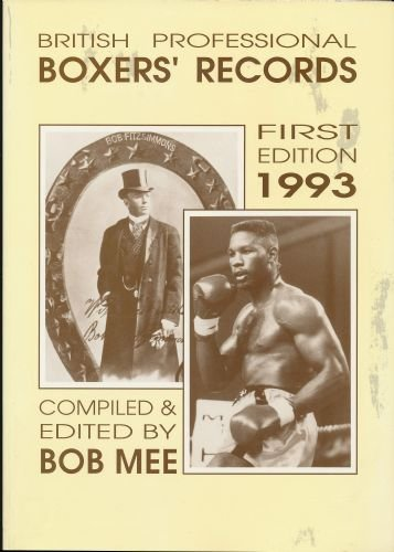 British Professional Boxers' Records By Bob Mee