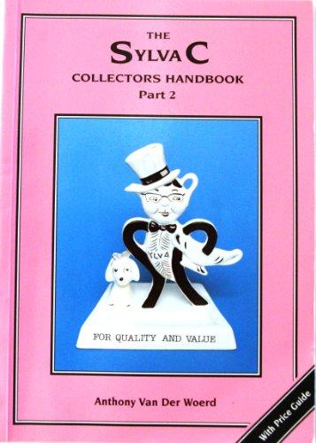 The Sylvac Collectors' Handbook: Pt. 2 by Anthony Van Der Woerd