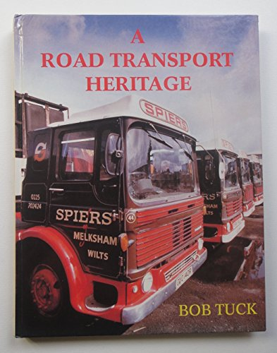 A Road Transport Heritage By Bob Tuck