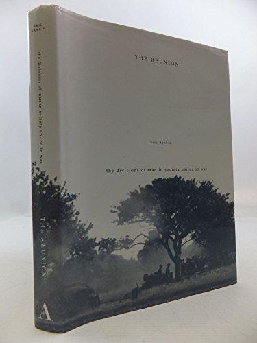 The Reunion By Eric John Rankin