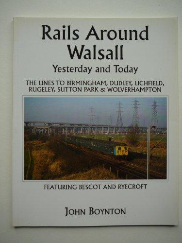 Rails Around Walsall By John Boynton