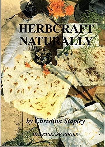 Herbcraft Naturally By Christina Stapley