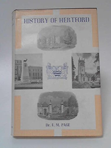 History of Hertford By Dr F M Page
