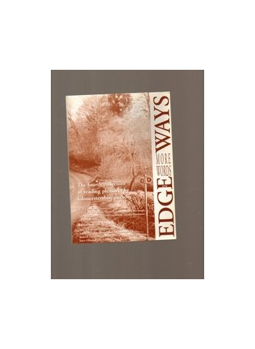 More Words in Edgeways: The Fourth Collection of Reading Pleasures by Gloucestershire Authors by Bryan Ricketts