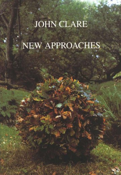 John Clare: New Approaches par John Goodridge
