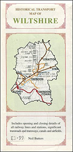 Historical Transport Map of Wiltshire: Railway, Canal and Airfield Historical Map of Wiltshire By Neil Butters