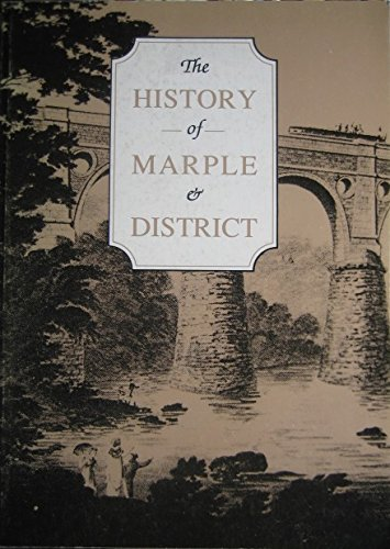 The History of Marple & District By Marple Local History Society