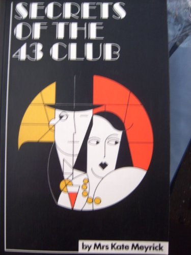 Secrets of the 43 Club By Kate Meyrick