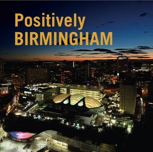 Positively Birmingham: 2015 by Jonathan Berg
