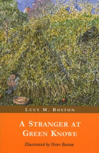 A Stranger at Green Knowe by L.M. Boston