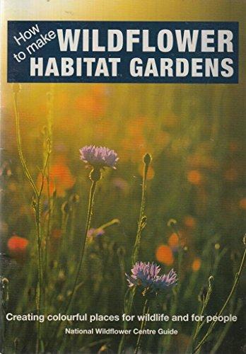 How to make Wildflower Habitat Gardens