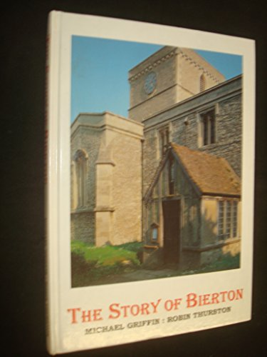 The Story of Bierton: The village, the Church and Its People
