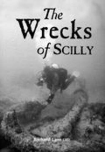 The Wrecks of Scilly By RICHARD LARN OBE