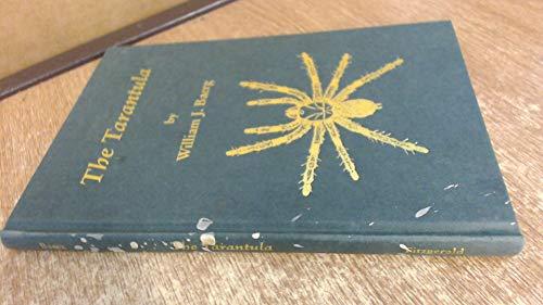 Tarantula, The By William J. Baerg