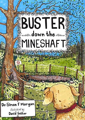 Buster Down the Mineshaft By Simon Morgan