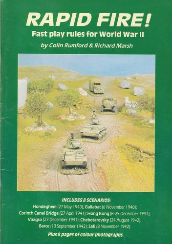Rapid Fire!: Fast Play Rules for World War II By Richard Marsh