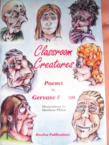 Classroom Creatures By Gervase Phinn