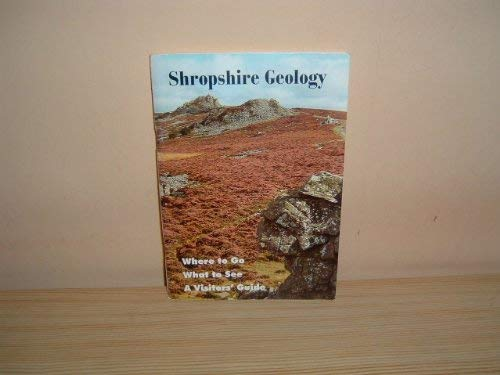 Shropshire Geology: A Visitor's Guide By Peter F. Phillips