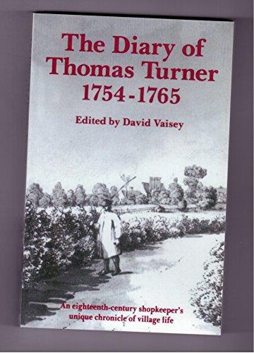 The Diary of Thomas Turner, 1754-1765 by Thomas Turner